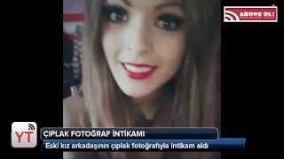 Genç kızın sevgilisine çıplak fotograf  intikamı !  :)