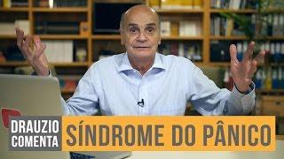 Síndrome do Pânico | Drauzio Comenta #08