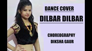 DILBAR DANCE | NORA FATEHI | DIKSHA GAUR CHOREOGRAPHY