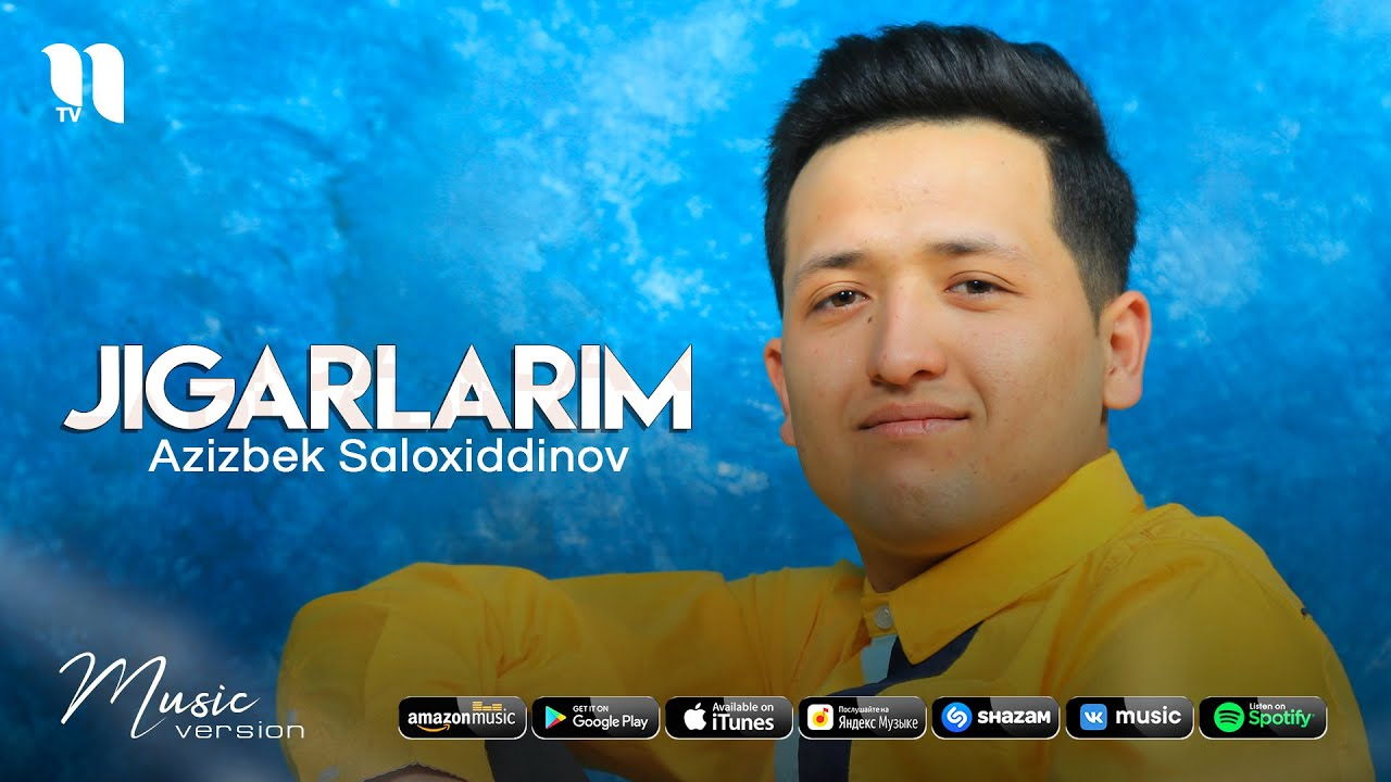 Azizbek Saloxiddinov - Jigarlarim (audio 2021)