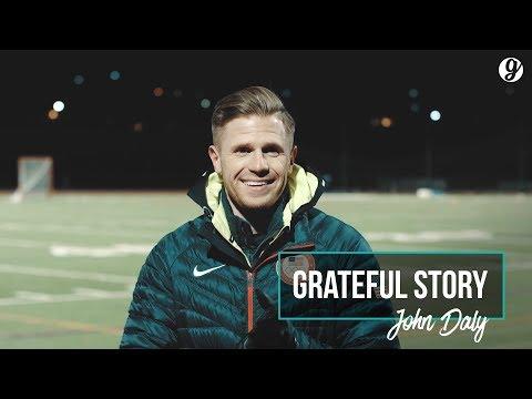 John Daly Grateful Story