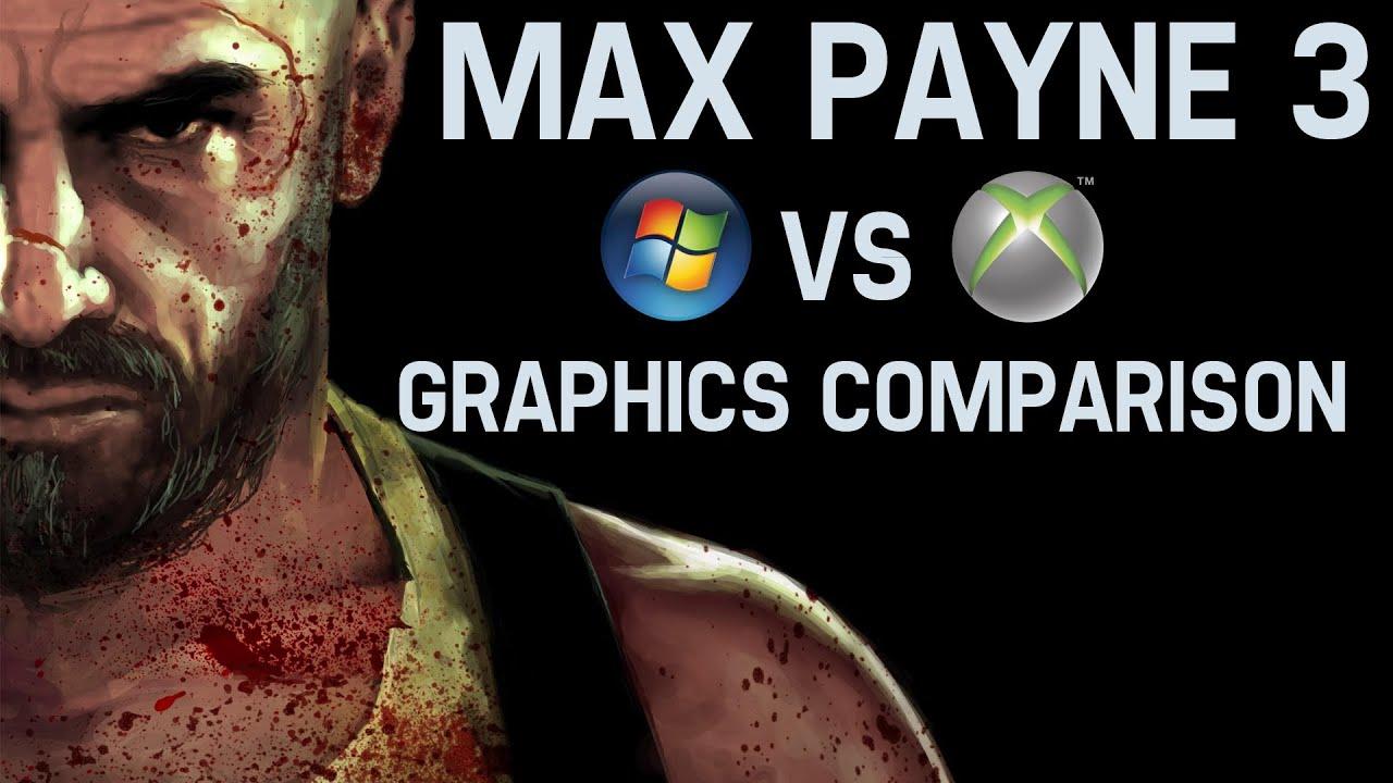 Crysis 3 graphics comparison pc maxed settings vs xbox 360 1080p - Max Payne 3 Pc Maxed Settings Vs X360 Graphics Comparison 1080p Hd Youtube