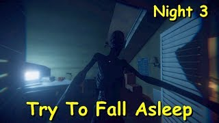 Try To Fall Asleep: Night 3 Early Access V1.3.3 #03 Playthrough Gameplay