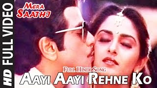 Aayi Aayi Rehne Ko Song | Mera Saathi (1985) Movie | Jeetendra, Jaya Prada