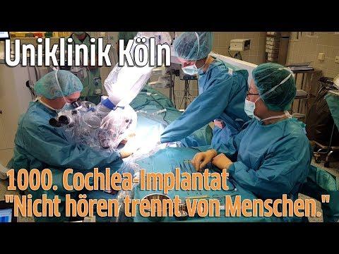 Uniklinik Köln Cochlear Implant Centrum: 1000. Cochlea-Implantat Operation für Hörgeschädigte