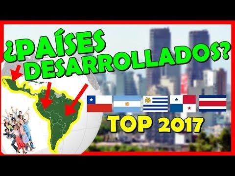 Países Desarrollados Latinoamérica 2017 ¿Donde se vive Mejor? | Peruvian Life