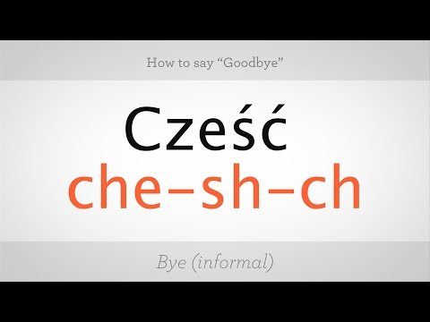 How To Say Goodbye In Polish