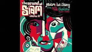 Various – The Sound Of Siam Vol 2: Molam & Luk Thung Isan From North-East Thailand 1970-82 Music LP