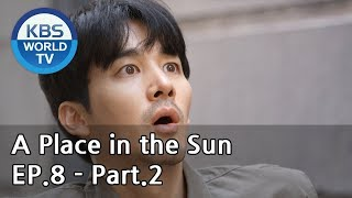 A Place in the Sun | 태양의 계절 EP.8 - Part.2 [ENG, CHN]