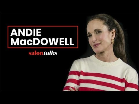 Andie MacDowell wants to change how a woman's age is perceived in Hollywood