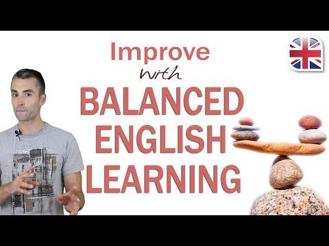 Balanced English Learning - Improve the Way You Study English