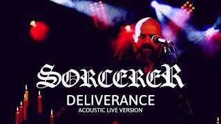 SORCERER - DELIVERANCE (LIVE ACOUSTIC 2020)