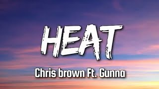 Lyrics for HEAT (CLEAN) by Chris Brown Video