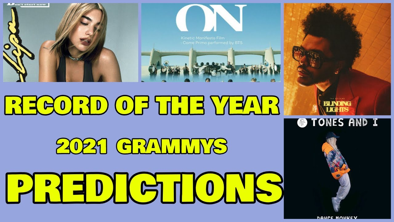 Record Of The Year Nomination Predictions 63rd Annual Grammy Awards 2021 Grammys Youtube