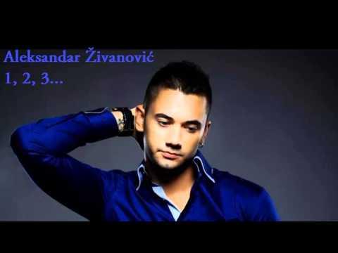 Aleksandar Zivanovic - 1, 2, 3... - (Audio 2014) HD