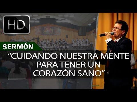 Cuidando nuestra mente para tener un corazón sano | Sermones Menap [HD]