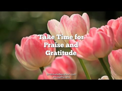 Take Time for Praise and Gratitude