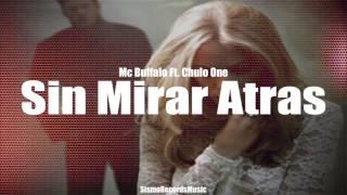 ❤ Sin Poder Mirar Atras ❤ Chu1One Ft Mc Buffalo 2017 ( Rap Romantico ) SismoRecordsMusic