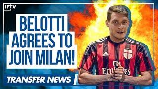 Video ANDREA BELOTTI • AGREES TO JOIN AC MILAN!! • Serie A Transfer News download MP3, 3GP, MP4, WEBM, AVI, FLV Oktober 2017