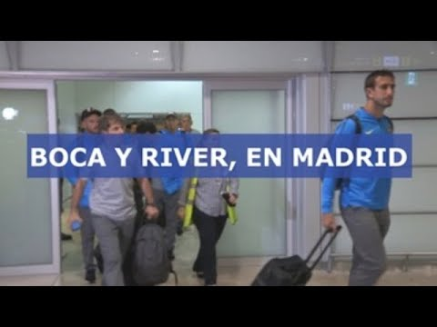 River Plate y Boca Juniors ya están en Madrid