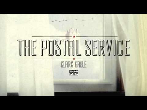 The Postal Service - Clark Gable