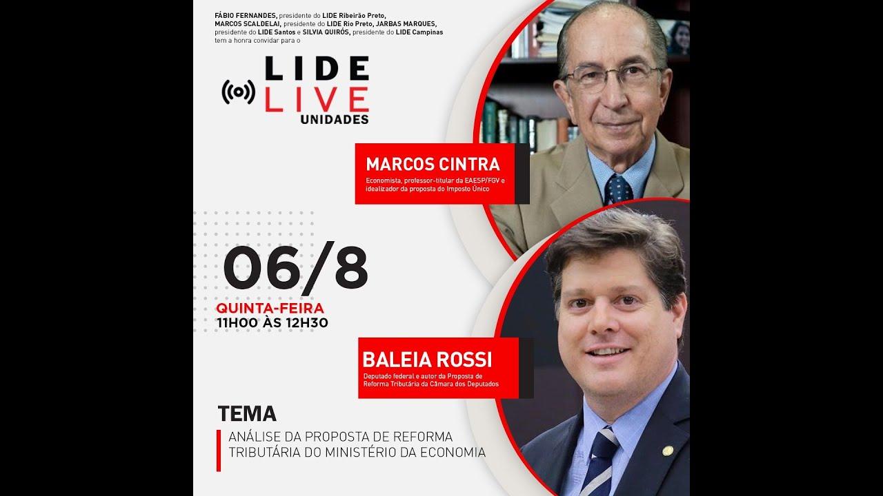 LIVE LIDE: Análise da proposta de Reforma Tributária do Ministério da Economia 06/08/2020