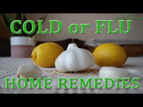 Cold or Flu Home Remedies | Natural Medicine