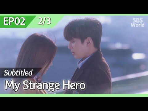 [CC/FULL] My Strange Hero EP02 (2/3) | 복수가돌아왔다