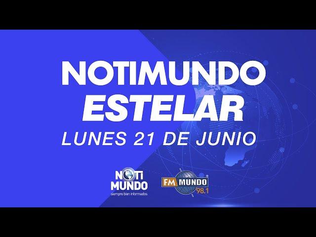 NotiMundo Estelar 21 de junio 2021