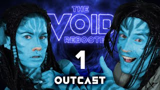 THE VOID: Rebooted - 1 - Outcast