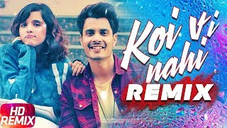 Koi Vi Nahi Remix Shirley Setia Gurnazar Mp3 Song Download