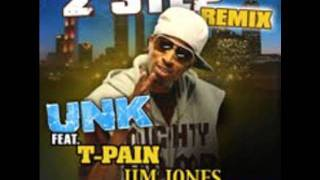 DJ Unk-2 Step (Remix ft. T-Pain, Jim Jones, and E-40)