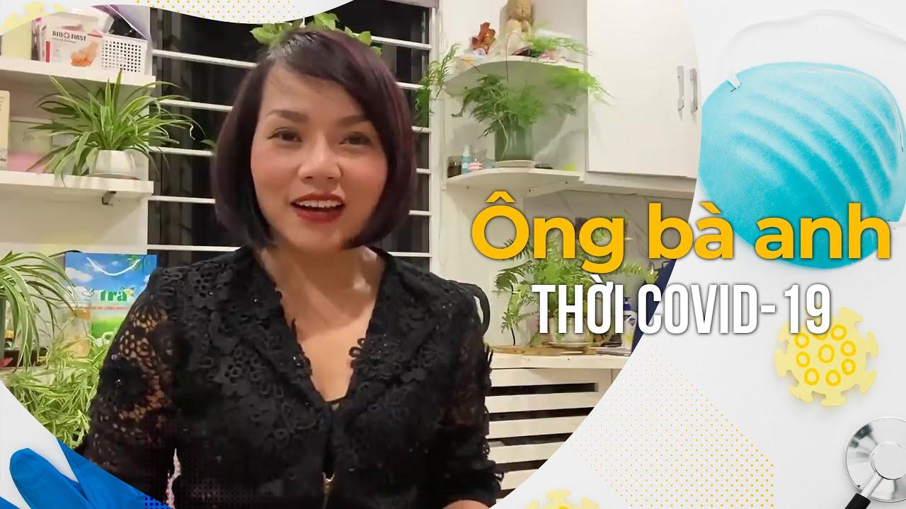 Ông bà anh THỜI COVID 19 – Thái Thùy Linh [COVER]