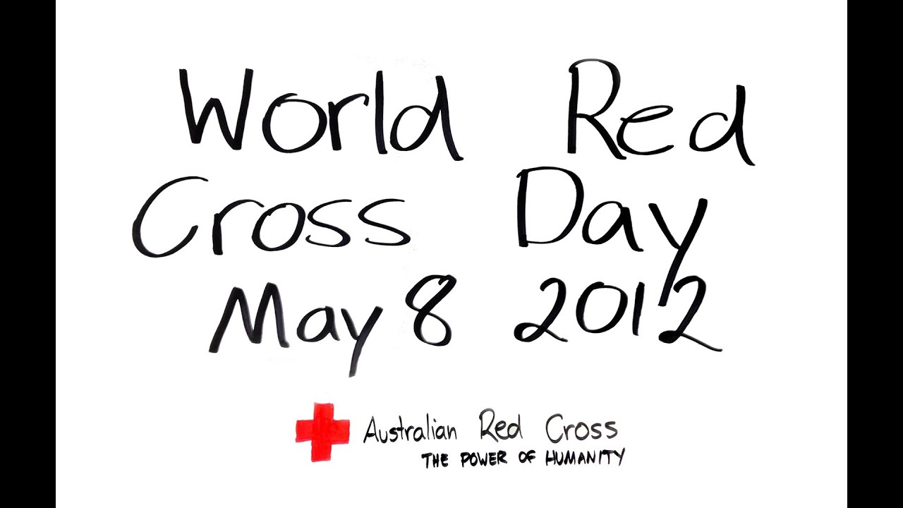 World Red Cross Day What Does Red Cross Mean To You Youtube