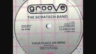 Jazz Funk  - The Scratsch Band - Your Place or Mine