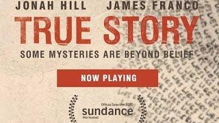True Story - Review Critique Du Film
