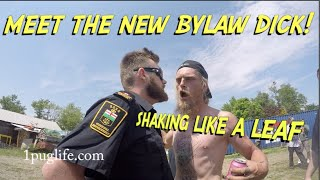 new bylaw dick thinks he's a tough guy!