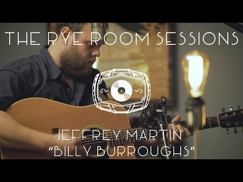 """The Rye Room Sessions - Jeffrey Martin """"Billy Burroughs"""" LIVE"""
