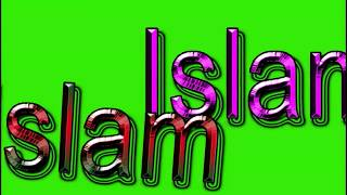 Islam Name Green Screen Video | Islam Name Effects chroma key Animated Video
