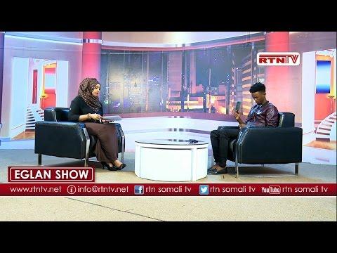 Eglan Show RTN iyo Dayax dalnurshe 15 JANUARY 2017