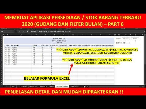 PART 6 - MEMBUAT APLIKASI PERSEDIAAN / STOK BARANG TERBARU 2020 (GUDANG DAN FILTER BULAN)