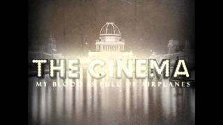 "The Cinema - ""Say It Like You Mean It"""