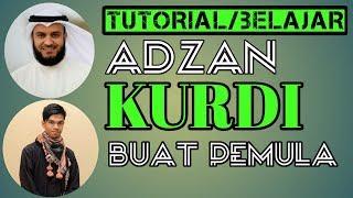 Gambar cover TUTORIAL BELAJAR ADZAN MAQAM ATAU IRAMA KURDI #BUAT PEMULA#