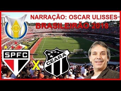 São Paulo 1 x 0 Ceará - Oscar Ulisses - Rádio Globo SP - Brasileirão 2018 - 26/08/2018