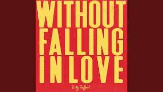 Play Without Falling in Love