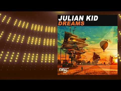 Julian Kid – Dreams (Radio Edit) mp3 letöltés