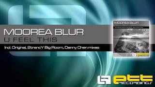 ETT002 | Moorea Blur - U Feel This (2trancY Big Room Mix)
