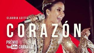 Gambar cover Claudia Leitte - Corazón | Prêmio YouTube Carnaval 2016