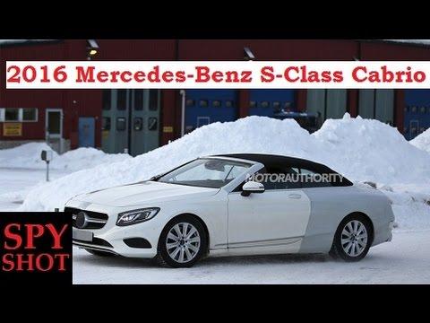 2016 Mercedes-Benz S-Class Cabrio Spy Shot !