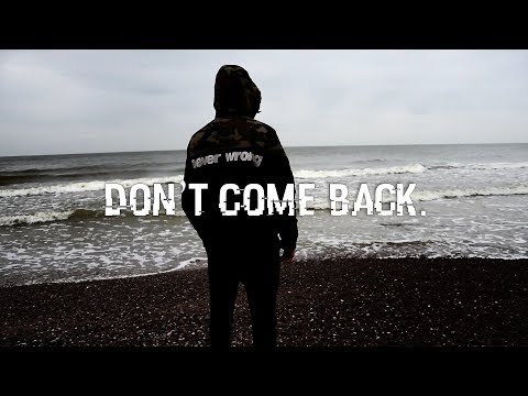 Don't come back...